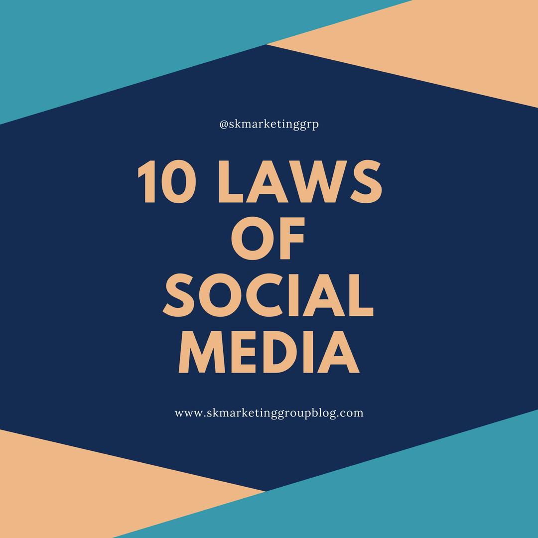 10 Laws of Social MediaMarketing